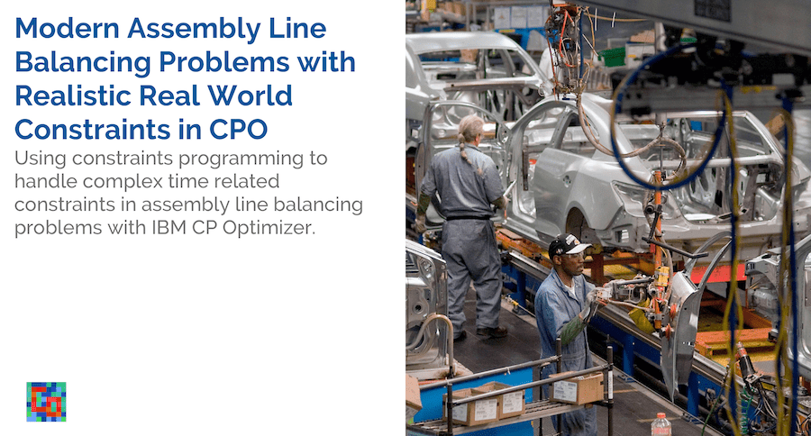 Read more about the article Modern Assembly Line Balancing Problems with Realistic Real World Constraints in CPO