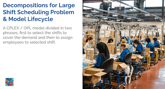 Read more about the article Decompositions for Large Shift Scheduling Problem & Model Lifecycle