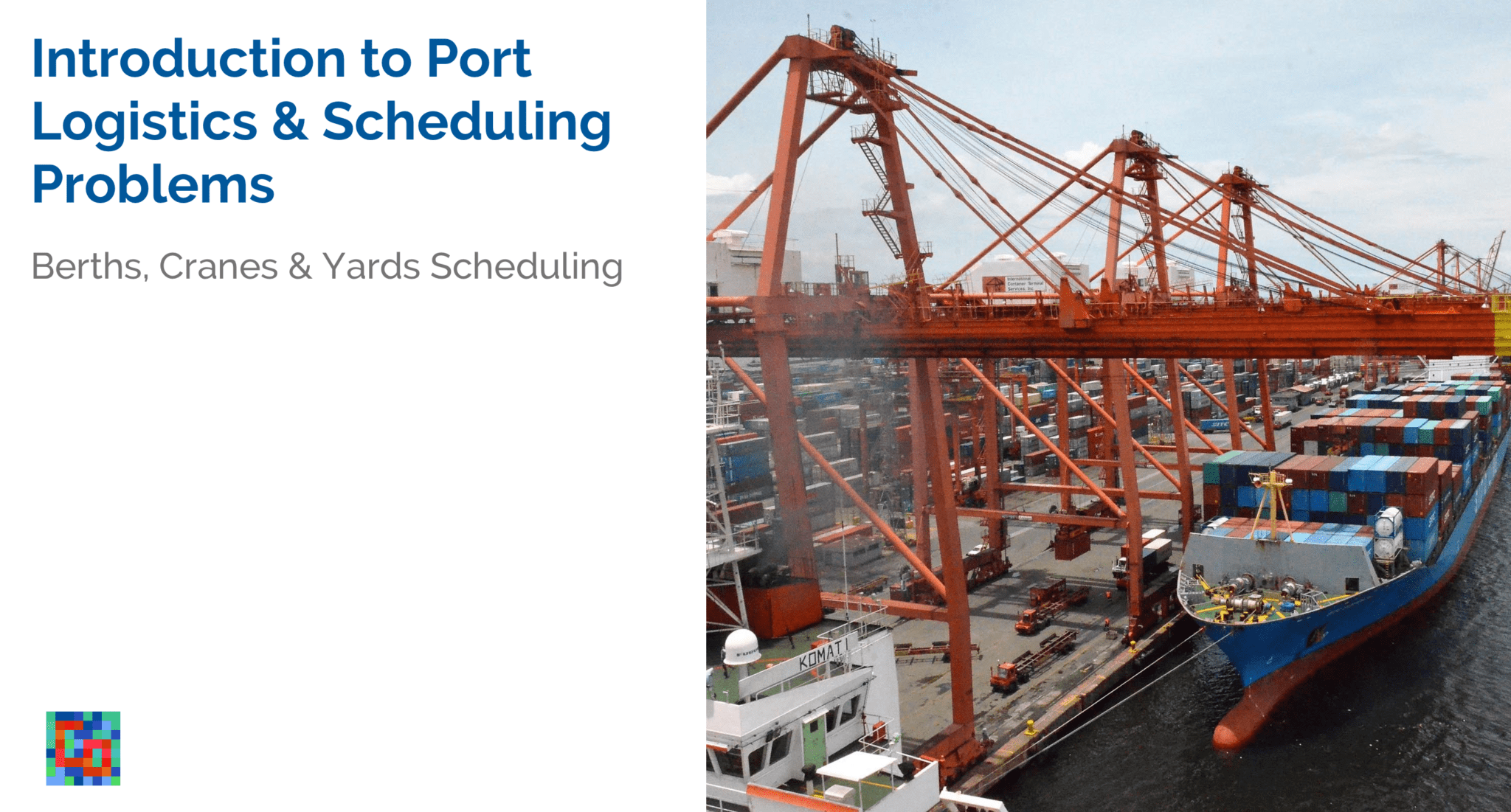 Introduction to Port Logistics and Scheduling Problems