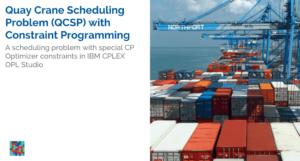 Read more about the article Quay Cranes Scheduling Problem (QCSP) with CP Optimizer